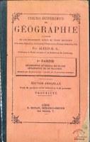 Cours supérieur de Géographie à l'usage de l'enseignement moyen supérieur. Ière partie : Géographie générale du globe. Géographie de la Belgique