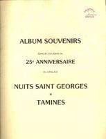 Album souvenirs édité à l'occasion du 25ème anniversaire  du jumelage Nuits Saint Georges -  Tamines